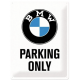 "Panou metalic ""BMW Parking Only"""