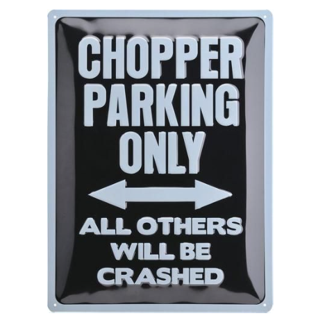 "Panou metalic ""Chopper Parking Only"""